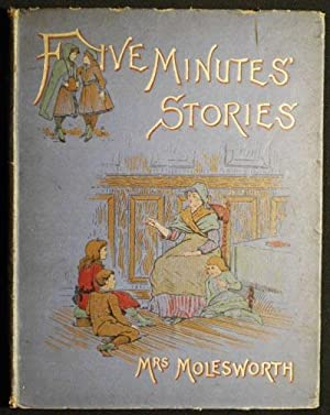 Five Minutes Stories by Mrs. Molesworth