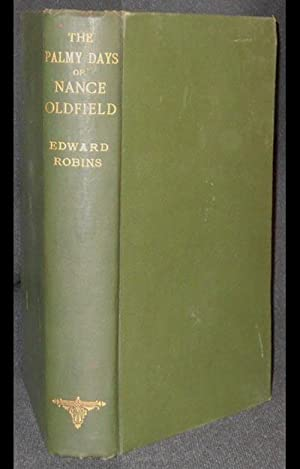 The Palmy Days of Nance Oldfield [provenance: the author and Thomas Ridgway]
