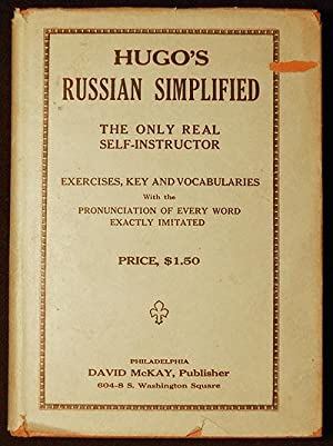Hugo's Russian Grammar Simplified: The Only Real