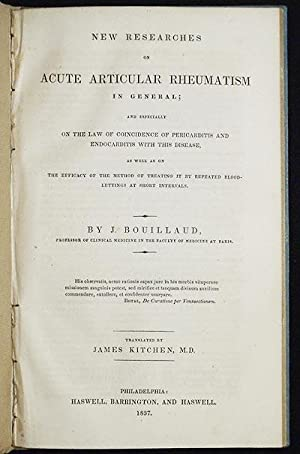 New Researches on Acute Articular Rheumatism in General: and Expecially on the Law of Coincidence...