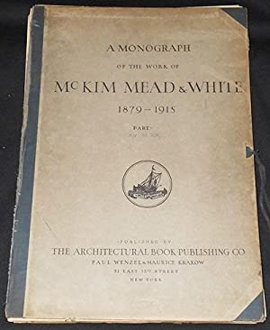A Monograph of the Work of McKim Mead & White 1879-1915 Volume Four