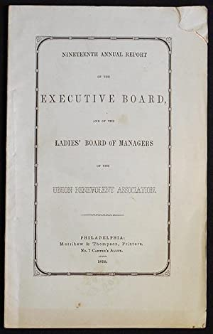 Nineteenth Annual Report of the Executive board, and of the Ladies' Board of Managers of the Unio...
