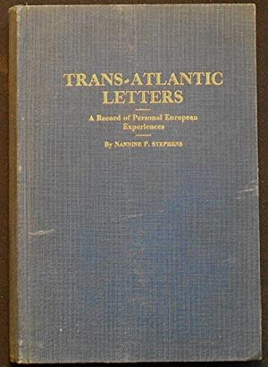 Trans-Atlantic Letters: A Record of Personal European Experiences