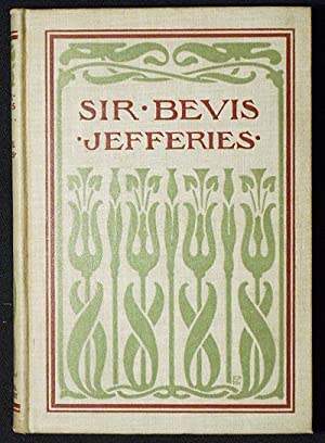 Sir Bevis: A Tale of the Fields; An Adaptation of