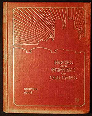 Nooks & Corners of Old Paris by Georges Cain; With a Preface by Victorien Sardou