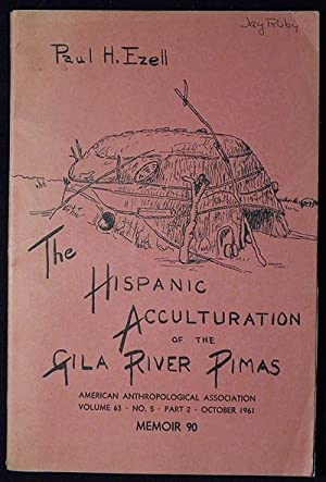 The Hispanic Acculturation of the Gila River Pimas
