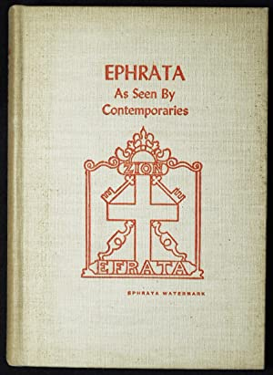Ephrata As Seen by Contemporaries [in The Pennsylvania German Folklore Society Vol. 17 1952]