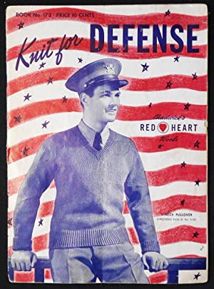 Knit for Defense -- Chadwick's Red Heart Wools -- Book no. 172