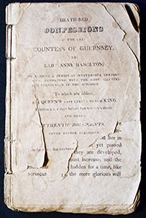 The Death-Bed Confessions of the Late Countess of Guernsey, to Lady Anne Hamilton: Developing a S...
