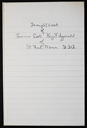 Thoughtbook of Francis Scott Key Fitzgerald; with an Introduction by John R. Kuehl