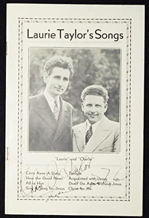 Laurie Taylor's Songs [autographed by Charles F. Taylor and Laurie F. Taylor]