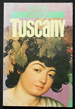 Insight Guides: Tuscany; Edited by Rosemary Bailey; Principal photography by Albano Guatti and Pa...