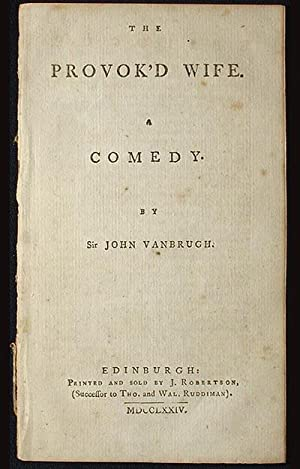 The Provok'd Wife: A Comedy: Vanbrugh, John