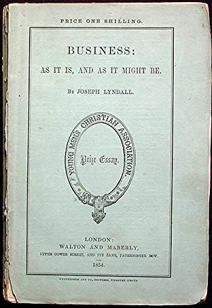 Business: As It Is, and As It Might Be: Lyndall, Joseph