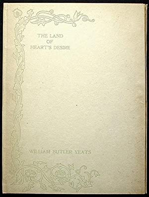 The Land of Heart's Desire: Yeats, William Butler