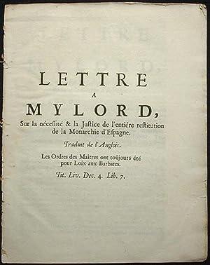 Lettre a Mylord, Sur la nécessité & la Justice de l'entiére ...