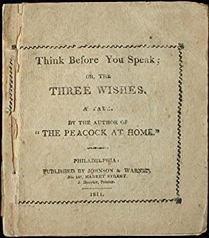 Think Before You Speak: or, The Three Wishes: a Tale: Dorset, Catherine Ann Turner