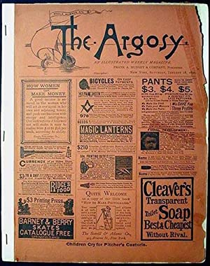 The Argosy: An Illustrated Weekly Magazine Saturday,: Optic, Oliver; Alger,