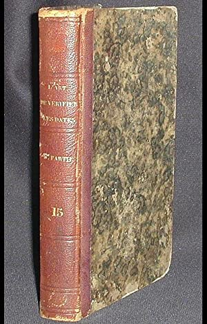 L'Art de Vérifier les Dates, depuis l'Année 1770 jusqu'a nos Jours: Formant la ...
