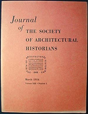 Journal of the Society of Architectural Historians vol. 13 no. 1 March 1954