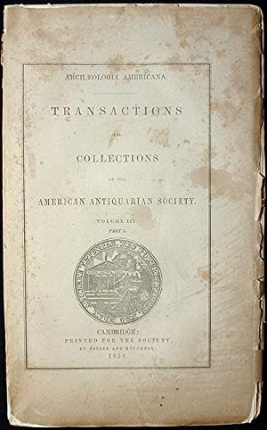 Transactions and Collections of the American Antiquarian Society: Vol. III, Part I [Records of the ...