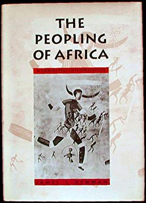 The Peopling of Africa: A Geographic Interpretation