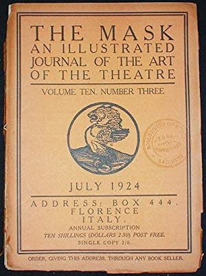 The Mask: A Journal of the Art of the Theatre -- Volume Ten, Number Three July 1924