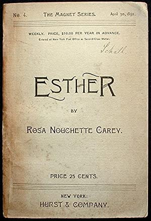 Esther: A Story for Girls: Carey, Rosa Nouchette
