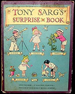 Tony Sarg's Surprise Book: Look Listen Smell Taste and Feel [Moveable]: Sarg, Tony