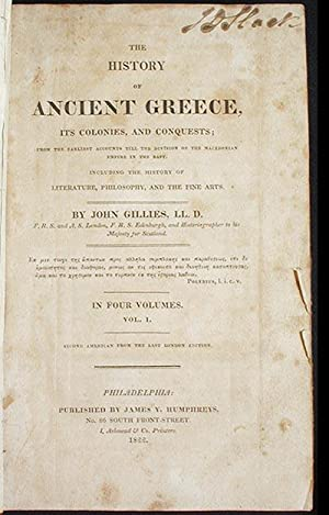 The History of Ancient Greece, Its Colonies and Conquests; From the Earliest Accounts till the ...