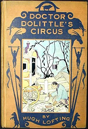 Doctor Dolittle's Circus: Lofting, Hugh