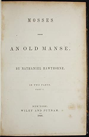 Mosses from an Old Manse: Hawthorne, Nathaniel