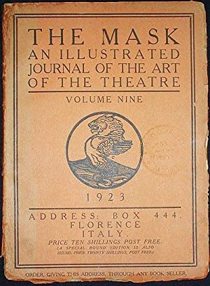 The Mask: A Journal of the Art of the Theatre -- Volume Nine: 1923