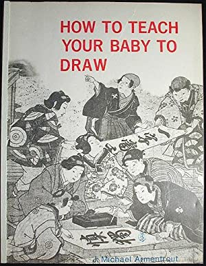 How to Teach Your Baby To Draw