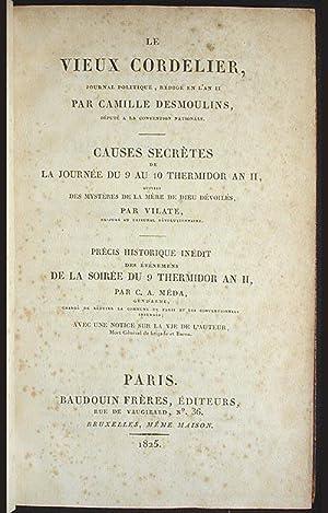 Le Vieux Cordelier, Journal Politique, Rédigé en l'An II: Causes secrètes de la journée du 9 au...