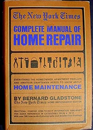 The New York Times Complete Manual of Home Repair.