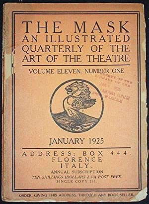 The Mask: An Illustrated Quarterly of the Art of the Theatre -- Volume Eleven, Number One January...