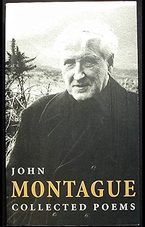 Collected Poems: Montague, John