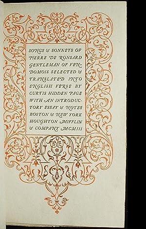 Songs & Sonnets of Pierre de Ronsard, Gentleman of Vendomois selected & translated into ...