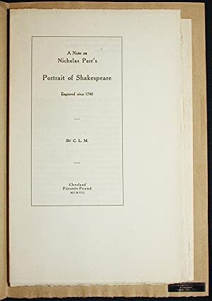 A Note on Nicholas Parr's Portrait of Shakespeare Engraved circa 1740 by C.L.M.: Madden, ...