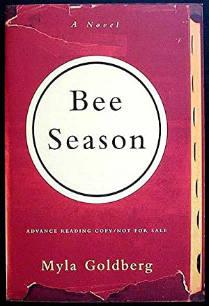 Bee Season: A Novel [Advance Reading Copy]