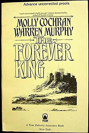 The Forever King [Advance Uncorrected Proof]