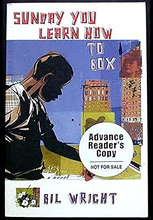 Sunday You Learn How to Box [Advance Reader's Copy]