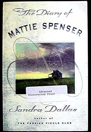 The Diary of Mattie Spenser [Advanced Uncorrected Proof]