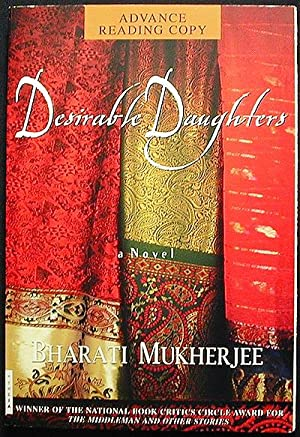 Desirable Daughters: A Novel [Advance Reading Copy from Uncorrected Proofs]