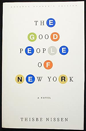 The Good People of New York [Advance Reader's Edition]