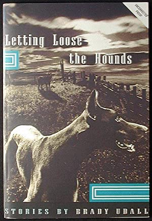 Letting Loose the Hounds and Other Stories [Uncorrected Proof]