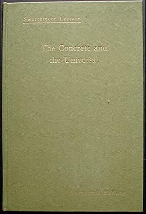 The Concrete and the Universal [Swarthmore Lecture]