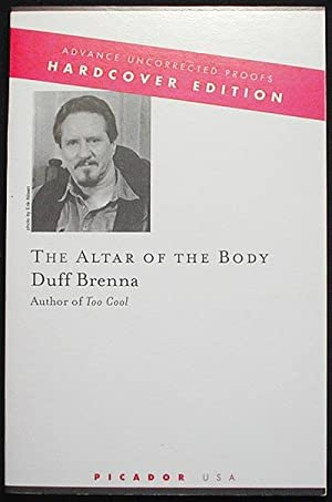 The Altar of the Body [Advance Uncorrected Proof]