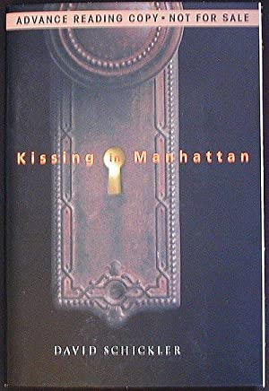 Kissing in Manhattan [Advance Reading Copy from Uncorrected Proofs]